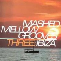 Compilation: Mashed Mellow Grooves 3 (2CD)