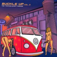 Compilation: Buckle Up Vol 2 The Trancelucent Garage