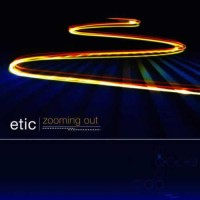 Etic - Zooming Out
