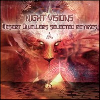 Compilation: Night Visions - Desert Dwellers Selected Remixes