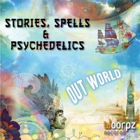 Out World - Stories, Spells and Psychedelics