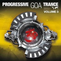Compilation: Progressive Goa Trance - Volume 3 (2CD)