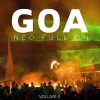 Compilation: Goa Neo Full On - Volume 3 (2CD)