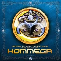 Compilation: The History of Goa Trance Vol. 2 Sound of HOMmega (2CDs)
