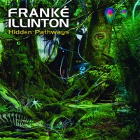 Frank'e and Illinton - Hidden Pathways